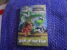 Disney Pixar The Good Dinosaur Book of the Film by Parragon Paperback, 2015 New