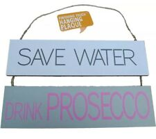 Save Water Drink Prosecco Hanging Sign Party Pink Bubbles Shabby Chic Fast Post