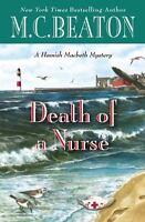 Death of a Nurse (A Hamish Macbeth Mystery) by Beaton, M. C.