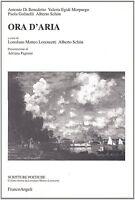 Ora d'aria - Alberto Schön - Libro nuovo in Offerta!