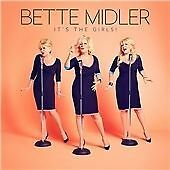 Bette Midler - It's the Girls! (2014)  CD  NEW/SEALED  SPEEDYPOST
