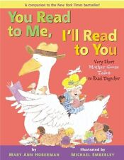 You Read to Me, Ill Read to You: Very Short Mother Goose Tales to Read Together