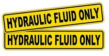 2x HYDRAULIC FLUID ONLY Vinyl Stickers / Decals / Labels Hydro Oil Can (Pair)