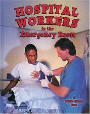 NEW - Hospital Workers in the Emergency Room (Bobbie Kalman Books (Paperback))