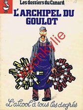 Les dossiers du canard n°39 du 04/1991 L'archipel du goulot Vin Alcool