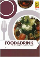 Food & Drink Guide to Manchester 2008 (City Life),