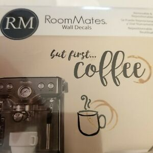Wall Decals, Room Mates, But First...Coffee