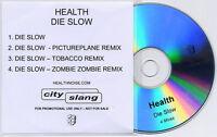 HEALTH Die Slow Remixes 2009 UK 4-track promo test CD Zombie Zombie Pictureplane