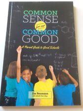 Common Sense For Our Common Good Parent Guide Jim Bauman Mark Van Clay