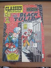 Classics Illustrated # 73 - July 1950 - The Black Tulip  - Gilberton - Alex Blum