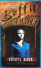 Buffy The Vampire Slayer Coyote Moon by John Vornholt (1998) Archway pb