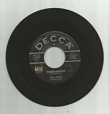 BILL HALEY & COMETS Razzle-Dazzle, orig Decca 45 vinyl record, 1955, rockabilly