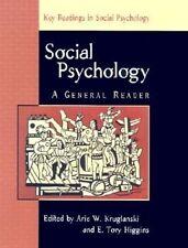 NEW Social Psychology: A General Reader (Key Readings in Social Psychology)