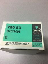 NEW OLD STOCK White Rodgers Electrode 760-53