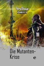 Perry Rhodan Neo 12: Die Mutanten-Krise von Perry Rhodan (2017, Gebundene Ausgabe)