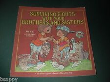 Surviving Fights with Brothers & Sisters Joy Wilt Children's Bk Sibling Rivalry