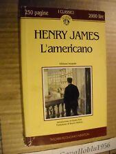 LIBRO - L'AMERICANO - H. JAMES - 1° ED. NEWTON 1993 - NUOVO MA