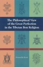 The Philosophical View of the Great Perfection in the Tibetan Bon Religion (Pape