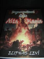 Libro DOGMA Y RITUAL DE LA ALTA MAGIA book la doctrina secreta la gran obra