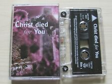 'CHRIST DIED FOR YOU' CASSETTE TAPE - Dr. TBF & Betty Thompson - 1999 UPSTREAM.