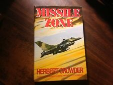 Missile Zone Signed by Herbert Crowder 1st Hardcover w/ Dust Jacket