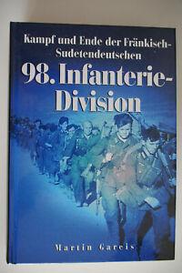 Buch: Kampf und Ende der Fränkisch-Sudetendeutschen 98. Infanterie-Division