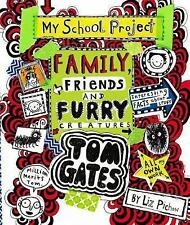 Tom Gates: Family, Friends and Furry Creatures by Liz Pichon (Hardback, 2017)