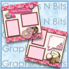 HAPPY VALENTINE'S DAY Printed Premade Scrapbook Pages