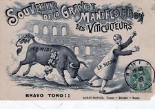 CPA 30 Souvenir de la Grande Manifestation des Viticulteurs - Bravo Toro !! ( PR