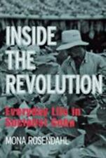 Inside the Revolution: Everyday Life in Socialist Cuba - Mona Rosendahl PB.
