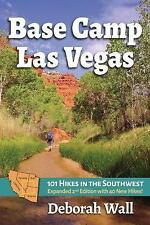 Base Camp Las Vegas: 101 Hikes in the Southwest (Paperback or Softback)