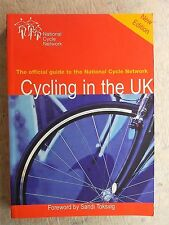 Cycling in the UK: The National Cycle Network by Nick Cotton & John Grimshaw2000