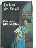 The late Mrs. Fonsell;: A novel of suspense by Johnston, Velda , Hardcover