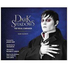 Dark Shadows - Salisbury, Mark/ Depp, Johnny (Frw)/ Burton, Tim (Int)/ Zanuck, R