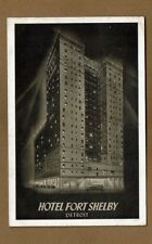 """Detroit MI Michigan Hotel Fort Shelby """"Aglow with Friendliness"""" used 1945"""
