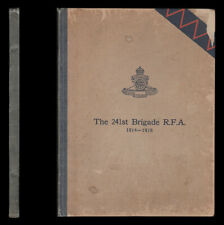 The 241st BRIGADE R. F. A. 1914-1918 - Somme Ypres Italy - ROYAL FIELD ARTILLERY