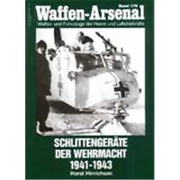 Waffen Arsenal (WA 179) Schlittengeräte der Wehrmacht 1941-1943