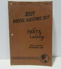 Original 1952 Caterpillar Tractor Co. D311 Diesel Electric Set Parts Catalog