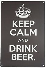 KEEP CALM AND DRINK BEER METAL TIN RETRO  RUSTIC  SIGN
