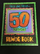 FACE THE FACTS, 50 HAPPENS, HUMOR BOOK BY RICK STROMOSKI AND TRISAR