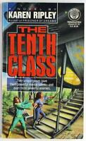 The Tenth Class by Mary K. Urhausen and Karen Ripley 1990, Del Rey Paperback