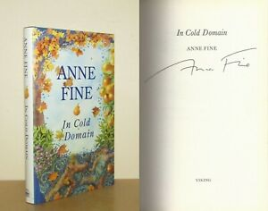 Anne Fine - In Cold Domain - Signed - 1st/1st (1994 Viking First Edition DJ)