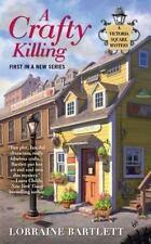 Lorraine Bartlett  - Victoria Square Mystery: A Crafty Killing Book 1 - NEW