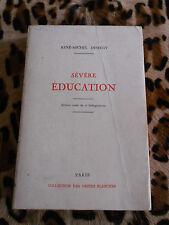 DESERGY René-Michel : Sévère éducation - Orties Blanches, 1975