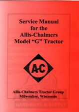 Allis Chalmers Model G Tractor Service Shop Repair Manual AC