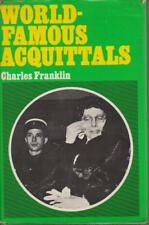 CRIME / hardcover/dust jacket , WORLD FAMOUS AQUITTALS by CHARLES FRANKLIN 1970
