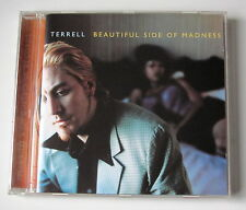 TERRELL . BEAUTIFUL SIDE OF MADNESS . CD