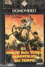 GLI UOMINI DELLA TERRA DIMENTICATA DAL TEMPO (1977) VHS 1a Ed. Domovideo