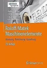 Roloff/Matek Maschinenelemente von Christian Spura, Joachim Vossiek