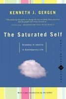 The Saturated Self 'Dilemmas Of Identity In Contemporary Life Gergen, Kenneth